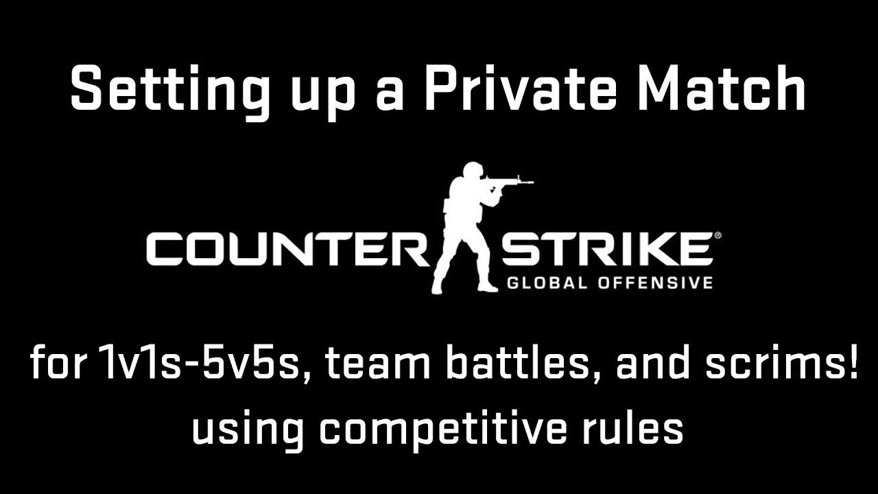 csgo how to make a private match