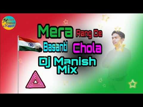 15-august-special--mera-rang-de-basanti-chola-desh-bhakti-hard-dj-manish-mix-song