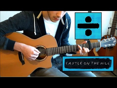 Guitar guitar cover with tabs : Ed Sheeran - Castle On The Hill (Fingerstyle Guitar Cover) Free ...