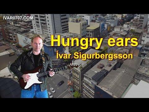 Ivar Sigurbergsson - Hungry ears