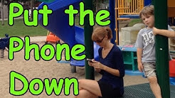 Put The Phone Down