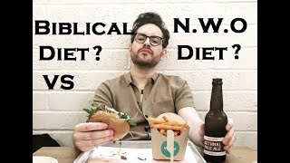 Biblical Diet vs New World Order Diet