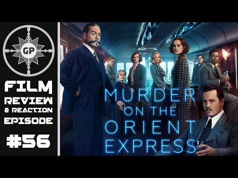 Murder on the Orient Express (2017 Film) Review - Greyshot Productions Film Review/Reaction