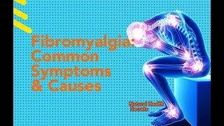 [Natural Health Secrets] Episode 61: Common Fibromyalgia Symptoms & Causes