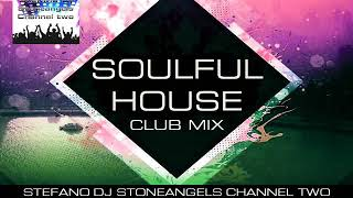 SOULFUL HOUSE AUGUST 2019 CLUB MIX