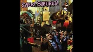 SWEET SUBURBIA [PARANOIA DAY BY DAY] - 03. I