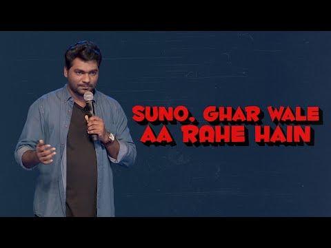 Suno, Gharwale Aa Rahe Hai! - Zakir Khan