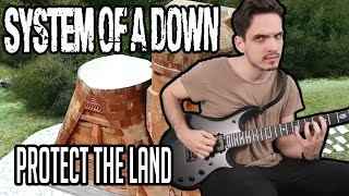 System Of A Down   Protect The Land   GUITAR COVER (NEW SONG 2020)