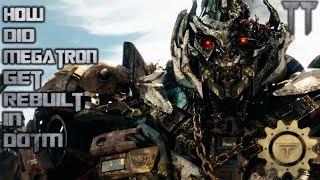 How Did Megatron Get Rebuilt IN DOTM?
