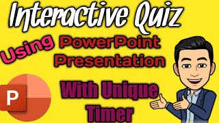 HOW TO CREATE INTERACTIVE QUIZ USING POWERPOINT PRESENTATION WITH UNIQUE TIMER