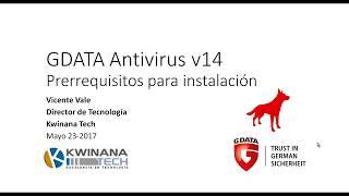 GDATA Antivirus v14 - Prerrequisitos y revisión del ambiente de redes