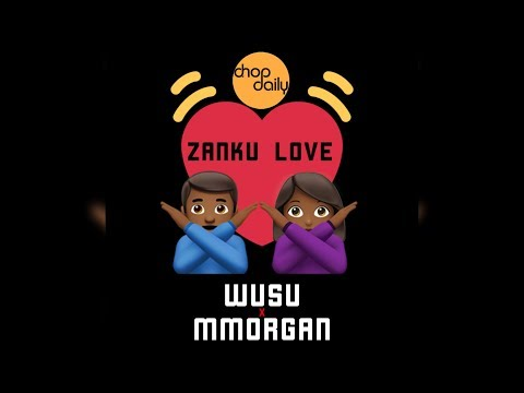 Chop Daily x Wusu x MMorgan - Zanku Love (Lyric Video) | #ZankuLoveChallenge