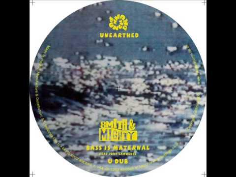 Smith & Mighty 'U Dub' Mp3