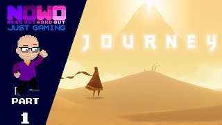 Just Gaming... Journey - Part 1