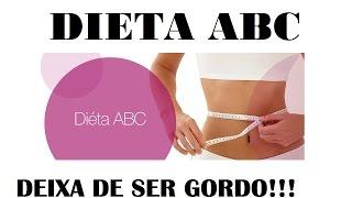 Dieta ABC 30kgs em 50 dias - Deixa de Ser Gordo #50