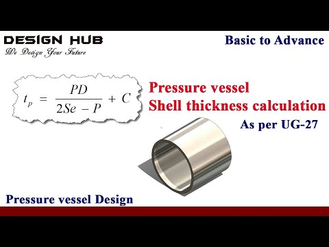 Pressure vessel shell thickness calculation as per ug 27