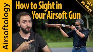 How to Sight in Your Airsoft Gun & A Huge Contest! | Airsoftology Mondays