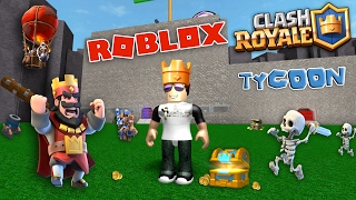 DEFENDING OUR BASE! Clash Royale Tycoon - ROBLOX