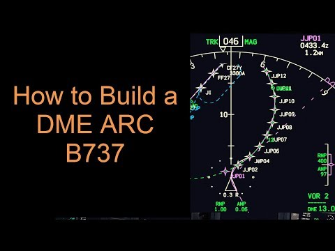 How to Build a DME ARC Manually B737 (PMDG)