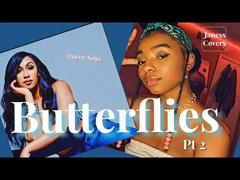 "Ja'ness – ""Butterflies Pt. 2"" 🦋 (Queen Naija Cover)"