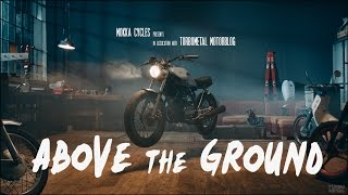 MOKKA CYCLES - Above the Ground