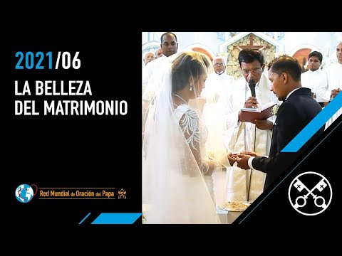 LA BELLEZA DEL MATRIMONIO - Junio 2021