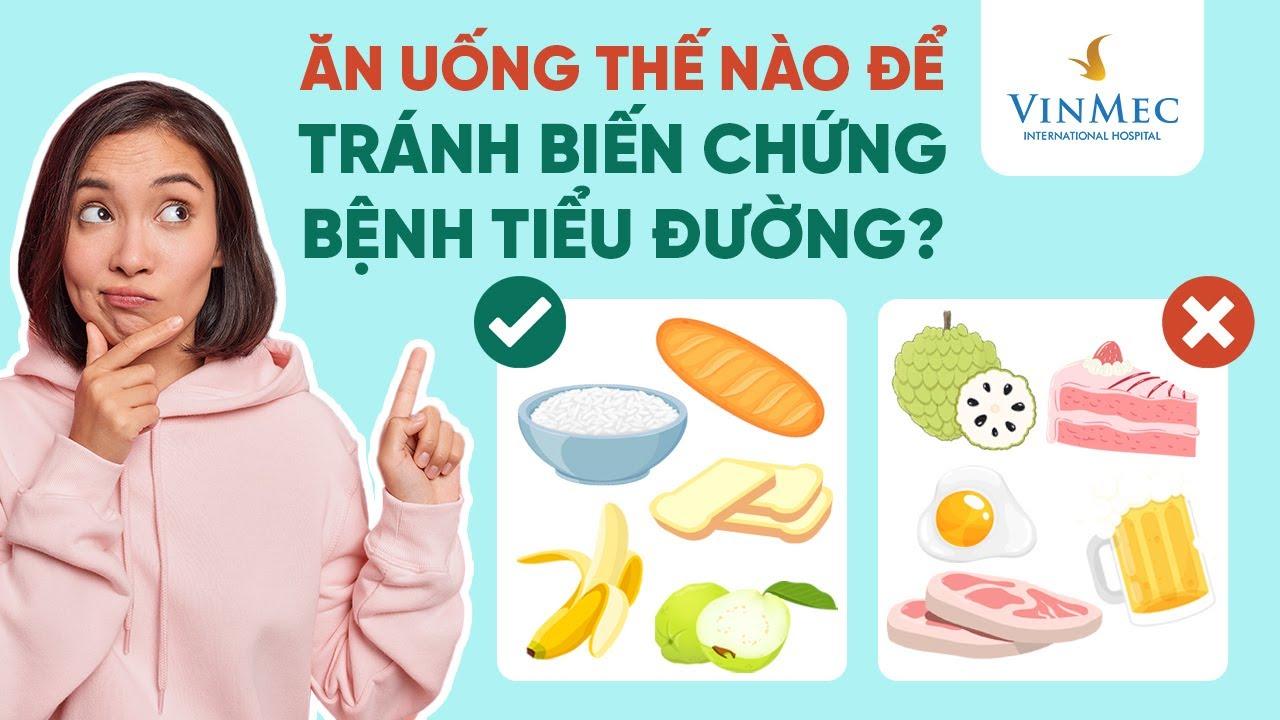 Tránh biến chứng tiểu đường: Ăn uống thế nào?| BS Bùi Minh Đức, Vinmec Times City