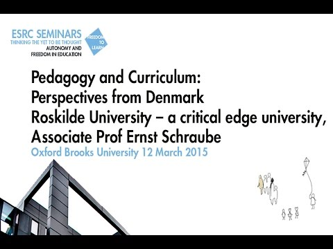 Prof Ernst Schraube. Pedagogy and Curriculum: Perspectives from Denmark: Roskilde University