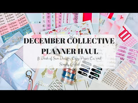 December Collective Planner Haul 2018 \ ft. Dash of Sun Designs, Cozy Paper Co, and Simply Gilded