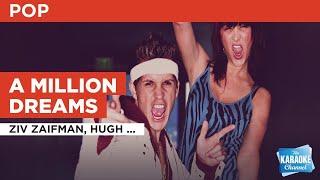 Gambar cover A Million Dreams : Ziv Zaifman, Hugh Jackman, Michelle Williams & The Greatest Showman Ensemble |...
