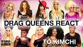 Drag Queens React to Kimchi: Alaska, Ginger, Violet, Phi Phi, Mystique, Jaidynn, Latrice & more