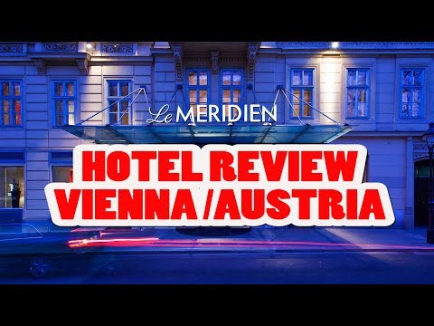MY HOTEL REVIEW VIENNA AUSTRIA