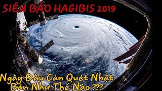 SIÊU BÃO HAGIBIS 2019 || Ngày Bắt Đầu Của Nhật Bản Như Thế Nào ???