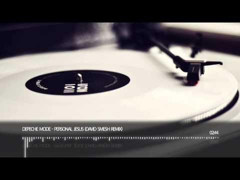 Depeche Mode - Personal Jesus (David Smesh Remix)