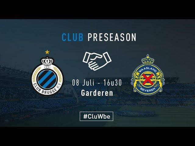 WAASLAND BEVEREN - CLUB BRUGGE | Matchverslag | Oefenwedstrijd  | 2017-2018