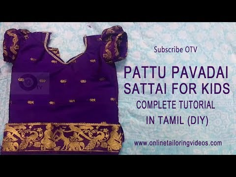 pattu pavadai sattai cutting and stitching in tamil with Puf