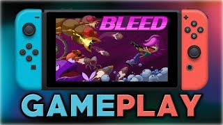 Bleed | First 10 Minutes | Nintendo Switch