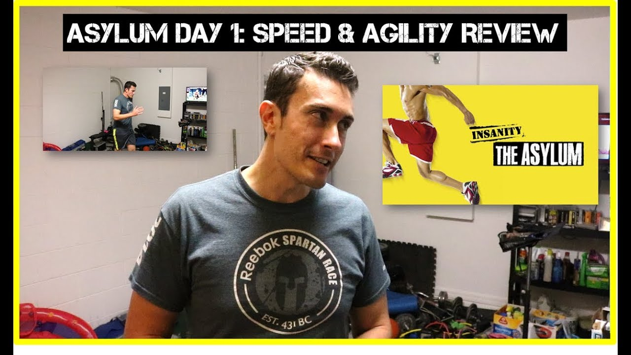 INSANITY the ASYLUM Day 1 Speed and Agility Review - Yes, I'm finally doing ASYLUM!