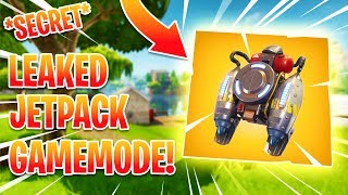 "*NEW* LEAKED JETPACK COMING TO FORTNITE! + ""USE A JETPACK"" MODE! - (Fortnite Battle Royale)"