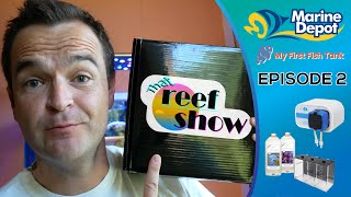 That Reef Show Ep 2: CHILL SOLUTIONS GIVEAWAY, Two-Part Dosing, Tank of the Week and MORE!