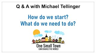 5 - How do we start - What do we need to do? Q&A with Michael Tellinger - ONE SMALL TOWN