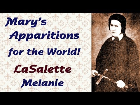 Mary's Apparitions for the World: LaSalette-Melanie