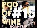 Third Eye Blind - Pod of Wine #15 - Road Trip Edition Part 1