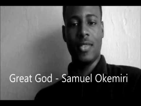 Great God Samuel Okemiri [Lyrics video]