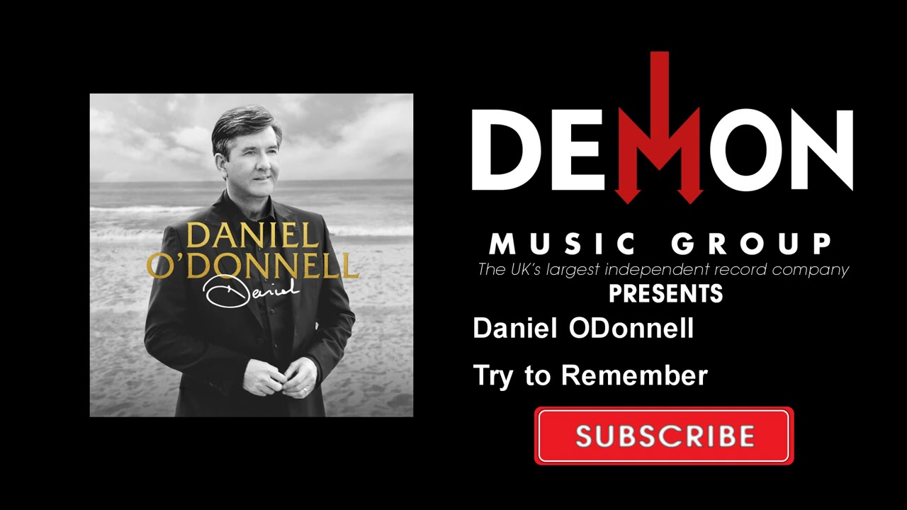 Daniel ODonnell - Try to Remember