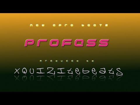 Profess! | Afrobeats -Prod. by xquizitebeats