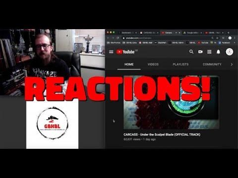 GBHBL Reactions: Carcass - Under the Scalpel Blade