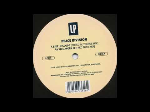 Peace Division – Discode (Doped Out Kings Mix)