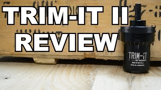 TRIM-IT II Case Trimmer Review