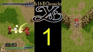 Ys 1 & 2 Chronicles -  PC Gameplay walkthrough - EP01 - Awesome Combat!